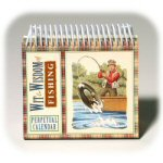 Wit and Wisdom of Fishing Perpetual Calendar