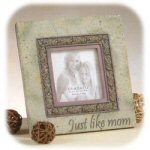 Heartstone Just Like Mom Picture Frame